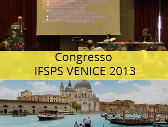 Congresso IFSPS VENICE 2013